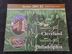 Series 2003 $2 Single Star Note: FRB of Cleveland and FRB of Philadelphia