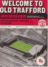 Manchester United V Fulham ~ 12 APRILE 1975 ~ United SECONDA DIVISIONE