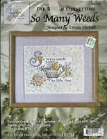 Counted Cross Stitch Kit Gardening So Many Weeds The Design Connection K8-1106
