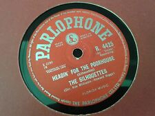 THE SILHOUETTES : HEADIN' FOR THE POORHOUSE / MISS THING.  UK.78rpm (1958)