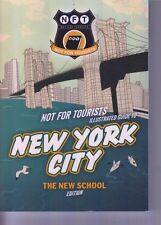 NFT Not For Tourists Illustrated Guide To New York City New School Ed 2015 (E1-2