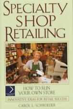 Specialty Shop Retailing: How to Run Your Own Store (National Retail Federation