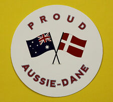 PROUD AUSSIE - DANE AUSTRALIAN STICKER VINYL DECAL CAR UTE TRUCK CARAVAN DENMARK