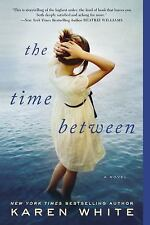 The Time Between by Karen White (2014, Paperback)