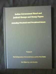 INDIAN GOVERNMENT FISCAL & JUDICIAL STAMPS & STAMP PAPERS VOL 2 - BLATT & MOLLAH
