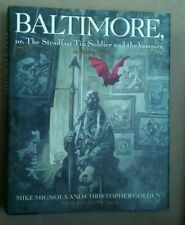 Baltimore : Or, the Steadfast Tin Soldier and the Vampire MIKE MIGNOLA 1ST