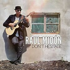 RAUL MIDON 14 track CD DON'T HESITATE
