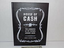 House of Cash: The Legacies of My Father, Johnny Cash Signed Hardcover Book