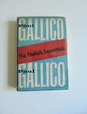 The Foolish Immortals by Paul Gallico First Edition 1st 1953 fiction