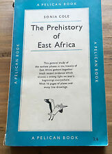 SONIA COLE The Prehistory of East Africa 1954 paperback 301pp -Pelican / Penguin