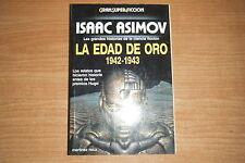 LA EDAD DE ORO 1942-1943, ISAAC ASIMOV, MARTINEZ ROCA GRAN SUPER FICCION RUSTICA