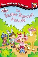 Strawberry Shortcake and the Easter Bonnet Parade: All Aboard Reading Station St