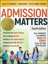 Admission Matters : What Students and Parents Need to Know about Getting into...