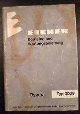 Eicher Schlepper 3009 Tiger 2 Betriebsanleitung