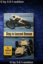 Die BMW Story - Sieg in tausend Rennen Winfried M. Schnitzler