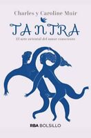 TANTRA: EL ARTE ORIENTAL DEL AMOR CONSCIENTE _Charles Muir_Libro Spanish_2000