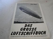Peter Meyer - Das große Luftschiffbuch