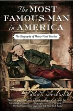 The Most Famous Man in America: The Biography of H