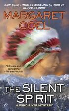 The Silent Spirit (A Wind River Reservation Myste)-ExLibrary
