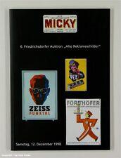 Katalog 6.AUKTION REKLAMESCHILDER Micky Waue 12/1998