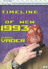 WCW Timeline 1993 Big Van Vader NWA WCW WWE Ric Flair Kayfabe Commentaries WWF