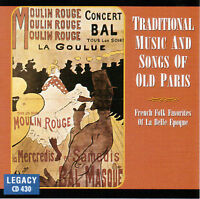 TRADITIONAL SONGS OF OLD PARIS (French Favorites La Belle Epoque) CD [B13]