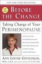 Before the Change: Taking Charge of Your