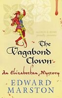 Vagabond Clown (The Nicholas Bracewell Series) By Edward Marston