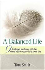 A Balanced Life: Nine Strategies for Coping with the Mental Health Problems of a