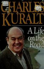 A Life on the Road. Charles Kuralt. Hardcover 1990. No DJ.