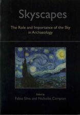 skyscapes: The Rol y Importance of the sky en Arqueología de Oxbow Libros