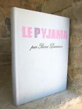 Le Pyjama, Pierre Daninos 1972 numéroté: biographie, mémoires
