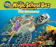 Magic School Bus Presents: Sea Creatures: A Nonfiction Companion to the Original