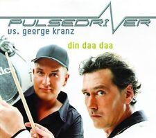 Pulsedriver Din daa daa (2001, vs. George Kranz) [Maxi-CD]