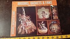 Brooms Baskets & Fans Dried Flower Arangement Instructions Free Shipping