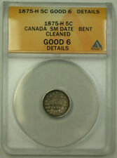 1875-H Small Date Canada 5 Cents Silver Coin ANACS Good G-6 Details