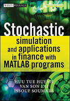 NEW Stochastic Simulation and Applications in Finance with MATLAB Programs