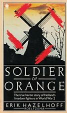 Soldier of Orange by Roelfzema, Erik Hazelhoff Paperback Book The Cheap Fast