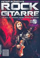 Peter Bursch's Rock Gitarre - mit CD und DVD - ohne Noten