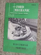 1955 Ford Mechanic Service Forum Manual Electrical Service MORE IN OUR STORE  R