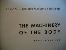 The Machinery of the Body (Anton J. Carlson and Victor Johnson, 1959 HC)