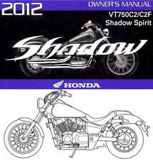 2012 HONDA VT750C2/C2F SHADOW SPIRIT 750 MOTORCYCLE OWNERS MANUAL -VT 750 C2 C2F