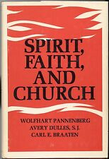 SPIRIT, FAITH, AND CHURCH 1969 WALTER & MARY TUOHY CHAIR LECTURES HB/DJ GOOD