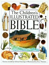 Childrens Illustrated Bible by Selina Hastings