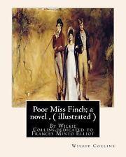 Poor Miss Finch; a Novel , by Wilkie Collins (illustrated) Sensation Novel :.