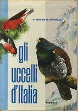 Gli uccelli d'Italia. Con 408 illustrazioni in nero e 24 tavole a colori da acqu