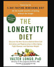 The Longevity Diet : Discover the New Science Behind Stem Cell Activation and...