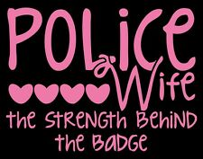 Police Wife - Strength Behind The Badge Non-Reflective Pink Decal Sticker