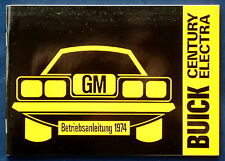 Owner's Manual * Betriebsanleitung 1974 Buick Century * Electra (D)