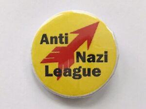 "ANTI NAZI LEAGUE BADGE 25MM 1"" ROCK RACISM ANTIFA PUNK POLITICAL SOCIALIST RETRO"